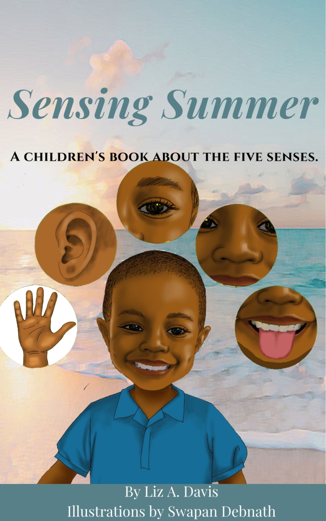 Sensing Summer is a children's eBook about the five senses.